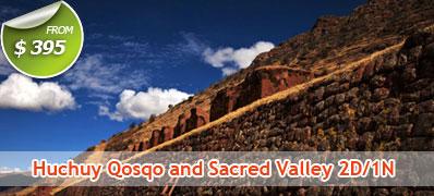 Huchuy Qosqo and Sacred Valley 2 Days 1 Night